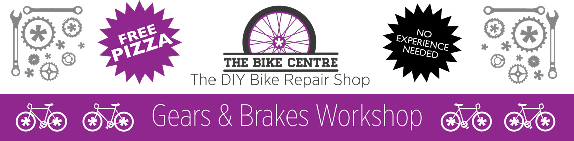 Bike Centre Breaks & Gears Workshop